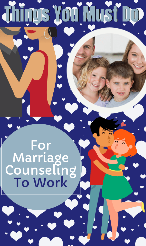 Things You Must Do For Marriage Counseling To Work