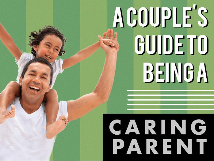 A Couples Guide To Being A Caring Parent - Silicon Valley Marriage Counseling Center-5358