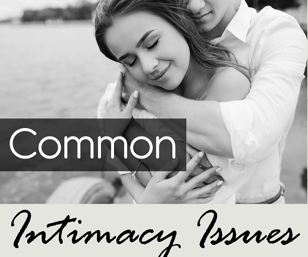Common Intimacy Issues ft
