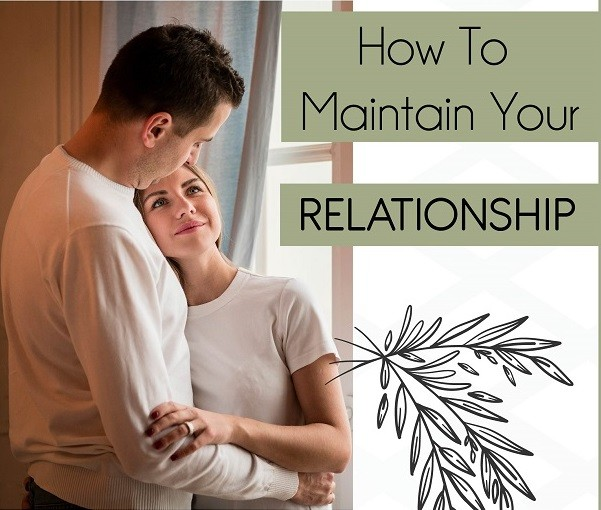 How To Maintain Your Relationship ft